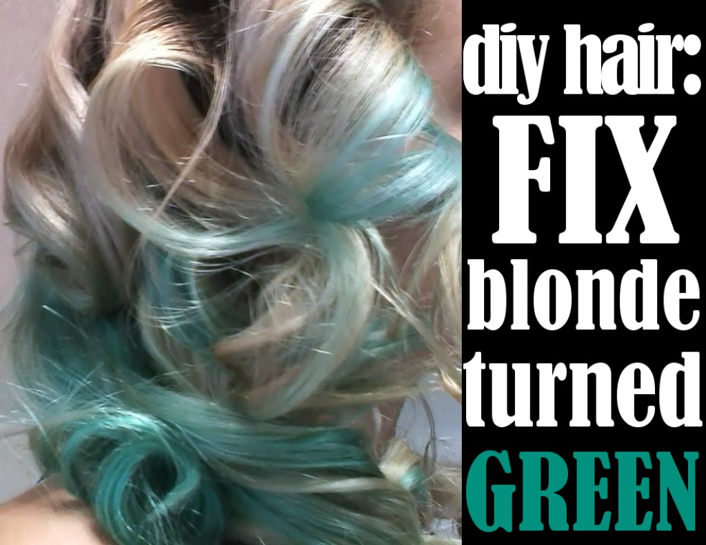 Diy Hair How To Fix Blonde Hair Turned Green Bellatory
