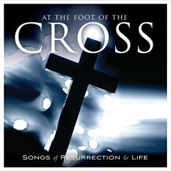 At the Foot of the Cross - Where Forgiveness Begins