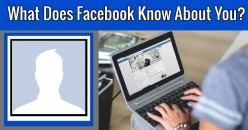 What does Facebook know about you? Find it out here