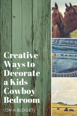 How to Decorate a Cowboy Bedroom Your Child Will Love