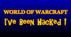 What To Do If Your World of Warcraft Account is Hacked