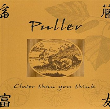 """Closer than you think"" by Puller"