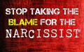 Stop Taking The Blame For The Narcissist