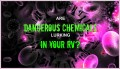 What You Need to Know About the Toxic Chemicals in Your RV