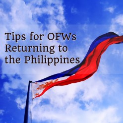 Tips for OFWs Returning to the Philippines
