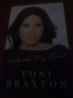 Book Review for the book Unbreak My Heart by Toni Braxton