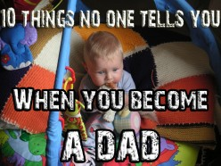 10 Things No One Tells You When You Become a Dad