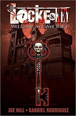Locke & Key - Welcome To Lovecraft: An Unforgettable Horror Fantasy That You Must Read
