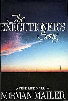 The Executioner's Song chronicled the life (and death) of Gary Gilmore