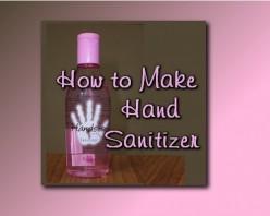 How to Make Homemade Hand Sanitizer