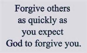 forgive others quickly