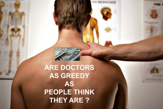 Are all doctors greedy?