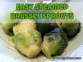 Amazingly Delicious Steamed Brussel Sprouts
