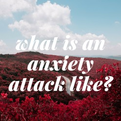 My Anxiety Attack Experience