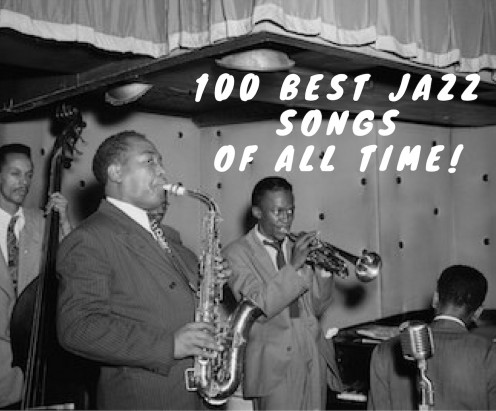100 Greatest Jazz Songs of All Time