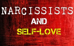 Narcissists & Self-love