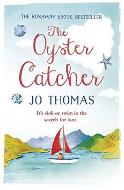 The Oyster Catcher by Jo Thomas: Book Synopsis and Review