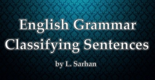 English Grammar: Classifying Sentences