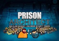 Videogame Review: Prison Architect (2015)