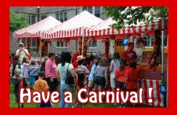 Have a Neighborhood Carnival For Fun or Fund Raising!