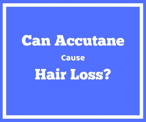Does Accutane Cause Hair Loss? The Truth and Advice