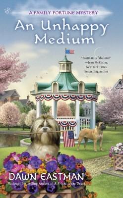 Book Review: An Unhappy Medium by Dawn Eastman