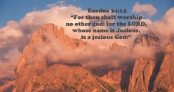 30 Quotes Affirming and Explaining a Jealous God