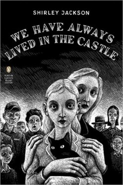 We Have Always Lived In The Castle By Shirley Jackson: Book Review