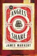 The Angels' Share by James Markert: Book Summary