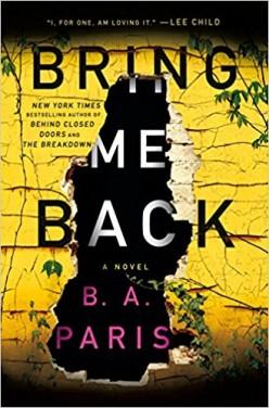 B. A. Paris -- Bring Me Back