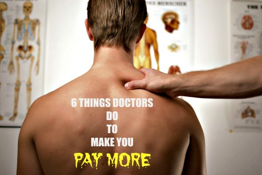 Patients need to pay attention to how much their doctors are charging and for which services and medications.