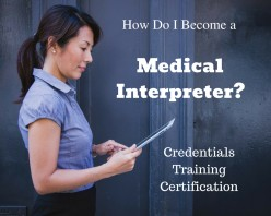 How to Become a Medical Interpreter: Credentials, Training, and Certification