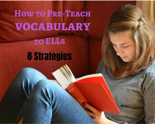 Pre-teaching vocabulary equips English language learners for a successful learning experience.
