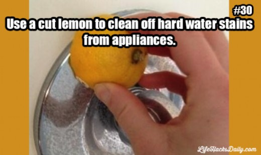 Clean hard water stains with lemon juice.