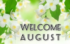 August: Interesting Things About the Month