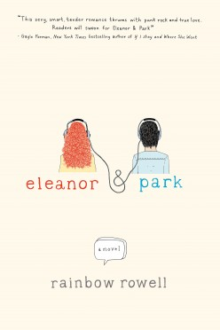 Teen Romance Book Review: Eleanor and Park by Rainbow Rowell