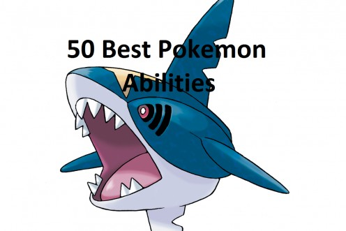 Top 50 Best Pokemon Abilities
