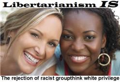 Language Wars: White Privilege vs. Libertarianism
