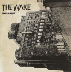 Review of the Album Called Death-a-Holic, the Last Album by Finnish Melodic Death Metal Band the Wake