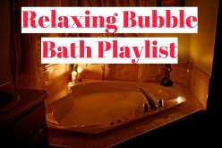 Relaxing Bubble Bath Playlist