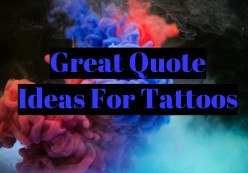 Great Quote Ideas For Tattoos