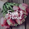 Fresh and Floral profile image