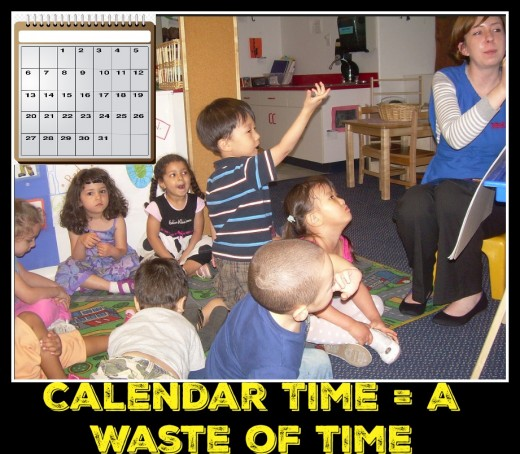 Children learn math skills such as counting, sequencing, and patterning more effectively with hands-on materials, not calendar time.