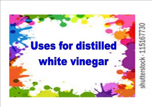 Uses for distilled vinegar