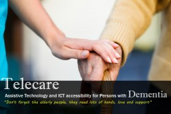 Telecare, AT and ICT accessibility for persons with Dementia