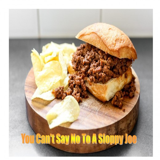 You can't say no to a sloppy joe