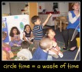 Why Circle Time at Preschool Is a Waste of Time and Small Group Activities Are Better