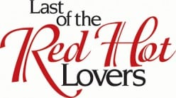 Last of the Red Hot Lovers and Proper Comedy in Film