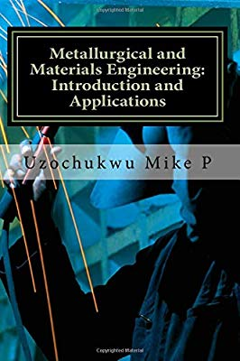 A book that explains metallurgical and materials engineering. It also explains the applications of the branch of engineering and the impact it makes in the society.