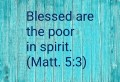 What Does it Mean to be Poor in Spirit?